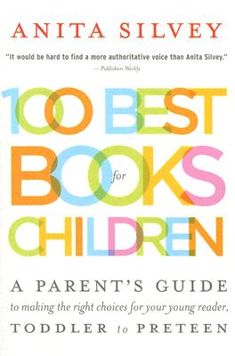 100 Best Books for Children By Silvey, Anita