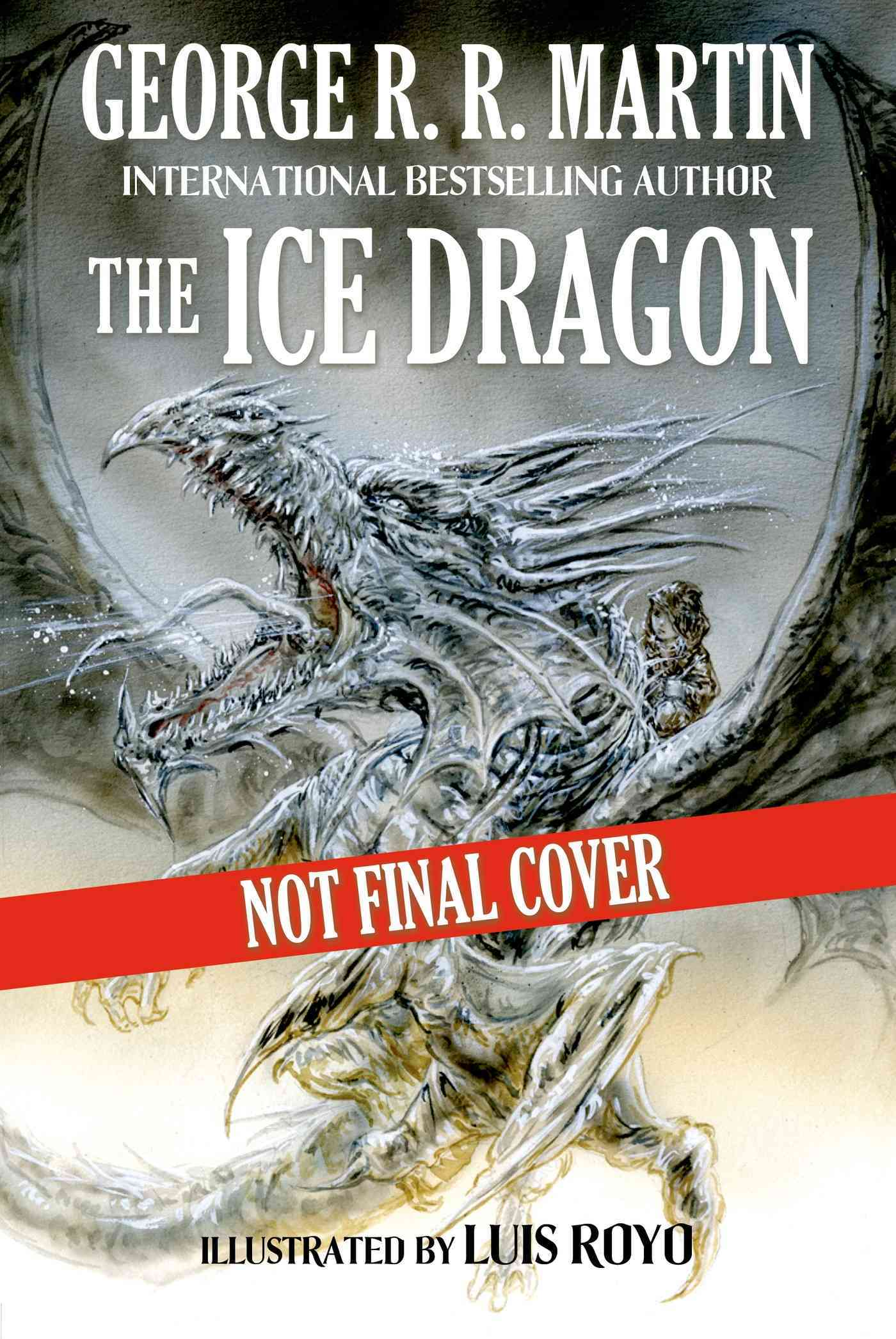 The Ice Dragon By Martin, George R. R./ Royo, Luis (ILT)